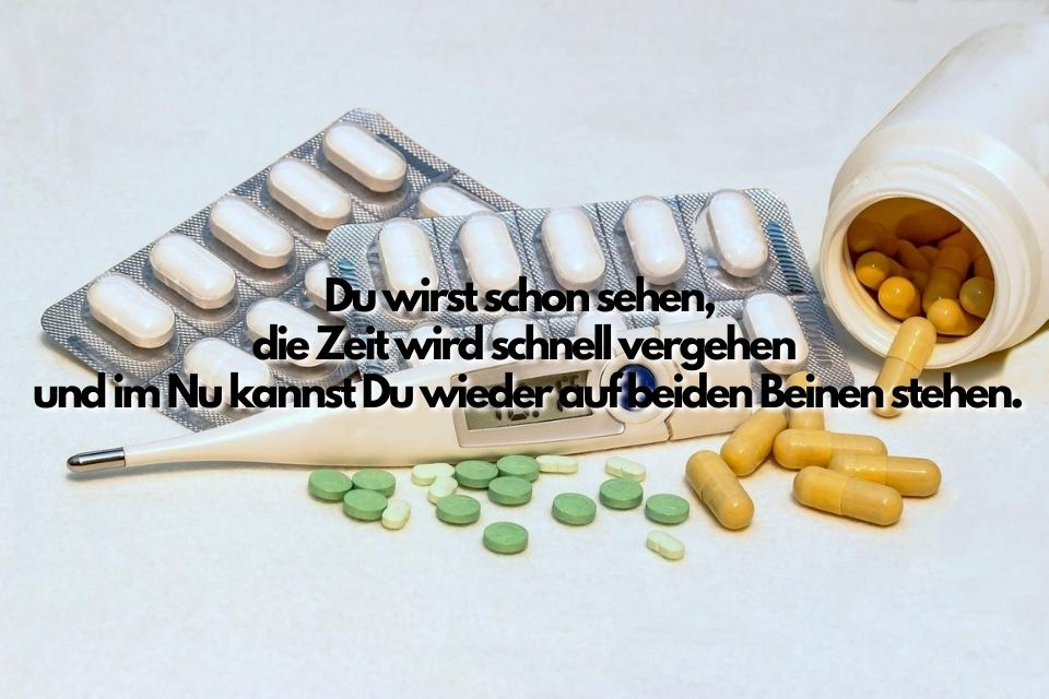 Bild Spruch Krankheit Tabletten