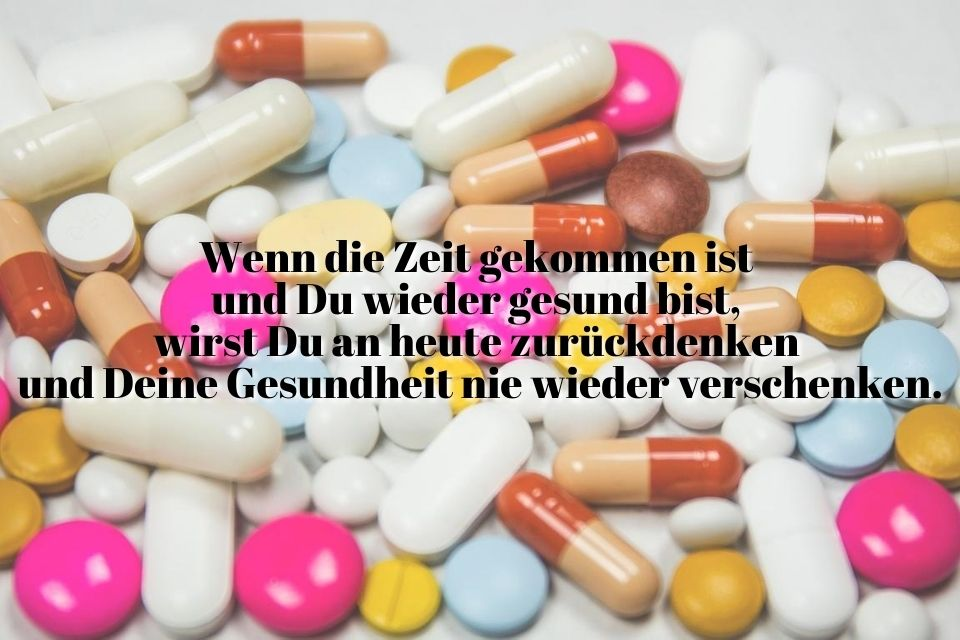 Spruch Bild Text Tabletten Pillen krank