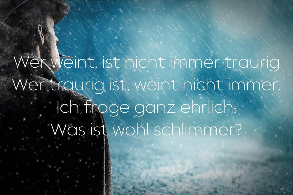 Traurige Sprüche zum Weinen und Nachdenken » sprueche.co